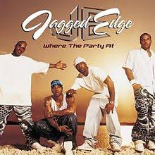 If The Party's Where You're At, Then Let Me Know: How Jagged Edge Crossed Over and United a Nation