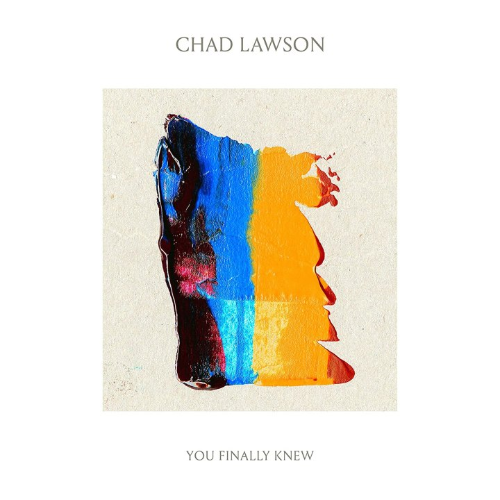Calm in an Anxious Era: Chad Lawson's 'You Finally Knew'