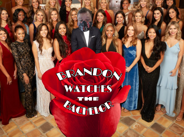 Brandon Watches The Bachelor: Episode Two Recap